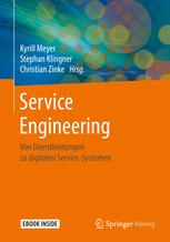 Neuerscheinung: Service Engineering Von Dienstleistungen zu digitalen Service-Systemen
